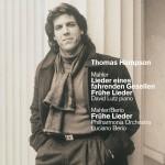 Mahler : Lieder eines fahrenden Gesellen [Songs of a Wayfarer] & Early Songs详情