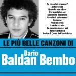 Le più belle canzoni di Dario Baldan Bembo详情