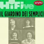 Rhino Hi-Five: Il Giardino dei Semplici详情