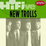 Rhino Hi-Five: New Trolls详情