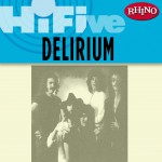 Rhino Hi-Five: Delirium详情