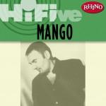 Rhino Hi-Five: Mango详情