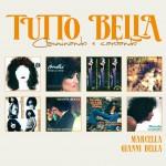 Tutto Marcella & Gianni Bella详情