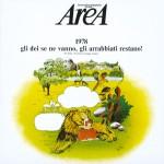 1978 (Gli Dei Se ne Vanno, Gli Arrabbiati Restano!)详情