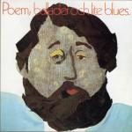 Poem, Ballader Och Lite Blues详情