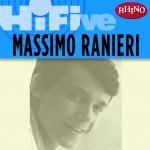 Rhino Hi-Five: Massimo Ranieri详情