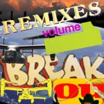 Break You REMIXES VOL 1详情