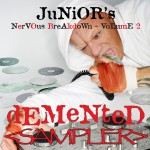 Demented - Junior's Nervous Breakdown 2 SAMPLER详情