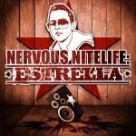 Nervous Nitelife: Estrella详情