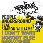 I Don't Want Nobody Else feat. Sharon Williams - Mandrax Boombastic Remixes详情