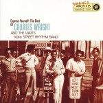 Express Yourself: The Best Of Charles Wright And The Watts 103rd Street Rhythm B详情