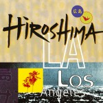 Hiroshima/L.A.详情