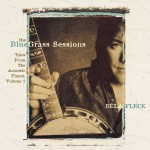 The Bluegrass Sessions: Tales From The Acoustic Planet, Volume 2详情