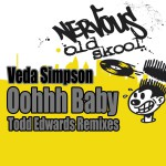Oohh Baby - Todd Edwards Remixes详情
