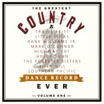 The Greatest Country Dance Record Ever Volume One详情