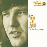 The Best Of Tony Joe White Featuring