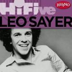 Rhino Hi-Five: Leo Sayer详情