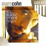 The Very Best Of Marc Cohn [Digital Version]详情