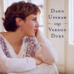 Dawn Upshaw Sings Vernon Duke详情