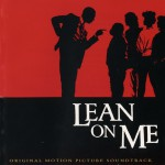Lean On Me (Original Soundtrack)详情