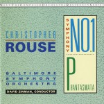 Christopher Rouse: Symphony No. 1; Phantasmata详情
