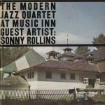 The Modern Jazz Quartet at the Music Inn, Vol. 2 w/Sonny Rollins详情