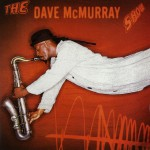 The Dave McMurray Show详情