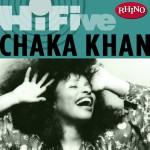 Rhino Hi-Five: Chaka Khan详情