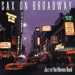 Sax On Broadway详情