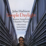 John Harbison: Simple Daylight; Words From Paterson详情