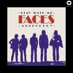 Stay With Me: The Faces Anthology详情