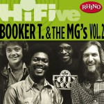 Rhino Hi-Five: Booker T. & The MG's [Vol. 2]详情