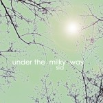 Under The Milky Way (Single)详情