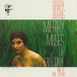 Bobby Burns' Merry Musus Of Caledonia详情