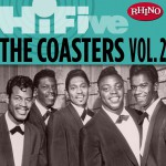 Rhino Hi-Five: The Coasters [Vol. 2]详情