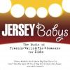 The Music Of Frankie Valli & The Four Seasons For Kids