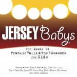 The Music Of Frankie Valli & The Four Seasons For Kids详情