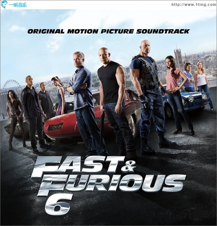 速度与激情6 Fast & Furious 6 Original Sound