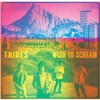 Tribes - Wish To Scream (Deluxe Edition) 试听