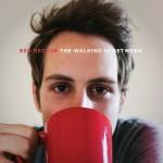 The Walking in Between详情