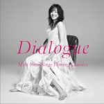 Dialogue-Miki Imai Sings Yuming Classics-详情