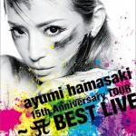 ayumi hamasaki 15th Anniversary TOUR ~A BEST LIVE~详情