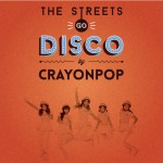 The Streets Go Disco详情