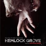 铁杉树丛 Hemlock Grove (Music From the Netflix Original Series)详情