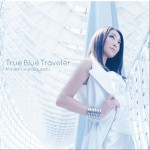 True Blue Traveler (Single)详情