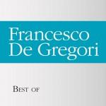 Best of Francesco De Gregori详情