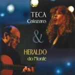 Teca Calazans & Heraldo do Monte详情