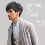 Stay With You Tonight详情