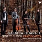 Bloch: Landscapes - Works For String Quartet详情