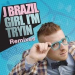 Girl I'm Tryin' (Remixes)详情